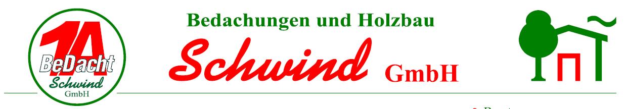 Bedachungen und Holzbau Schwind GmbH
